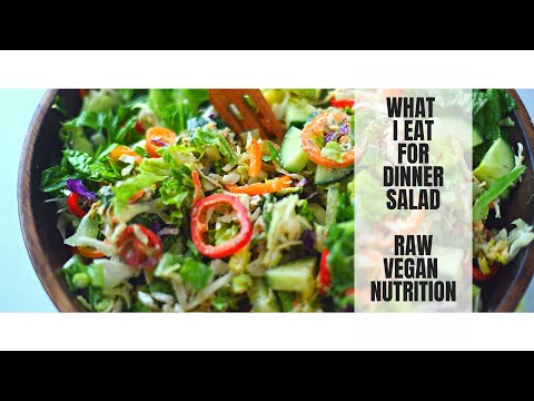 WHAT I EAT FOR DINNER SALAD || RAW FOOD VEGAN NUTRITION WEIGHT LOSS