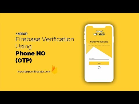 Firebase Phone Authentication Android - Firebase OTP Verification Android - Firebase Authentication
