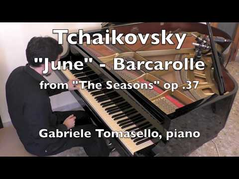Tchaikovsky June Barcarolle Чайковский Июнь Баркарола