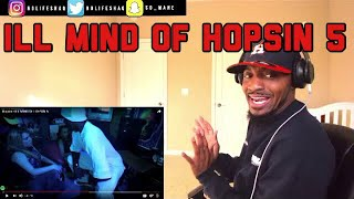 Hopsin - ILL MIND OF HOPSIN 5 | REACTION