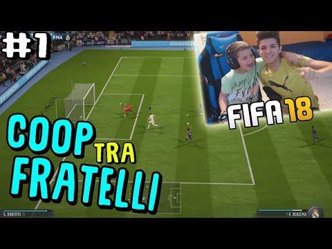 STAGIONI COOP ONLINE CON MIO FRATELLO #1 - Iniziamo! - Fifa 18