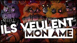 ILS VEULENT MON ÂME ! ! Five Nights at Freddy's 4