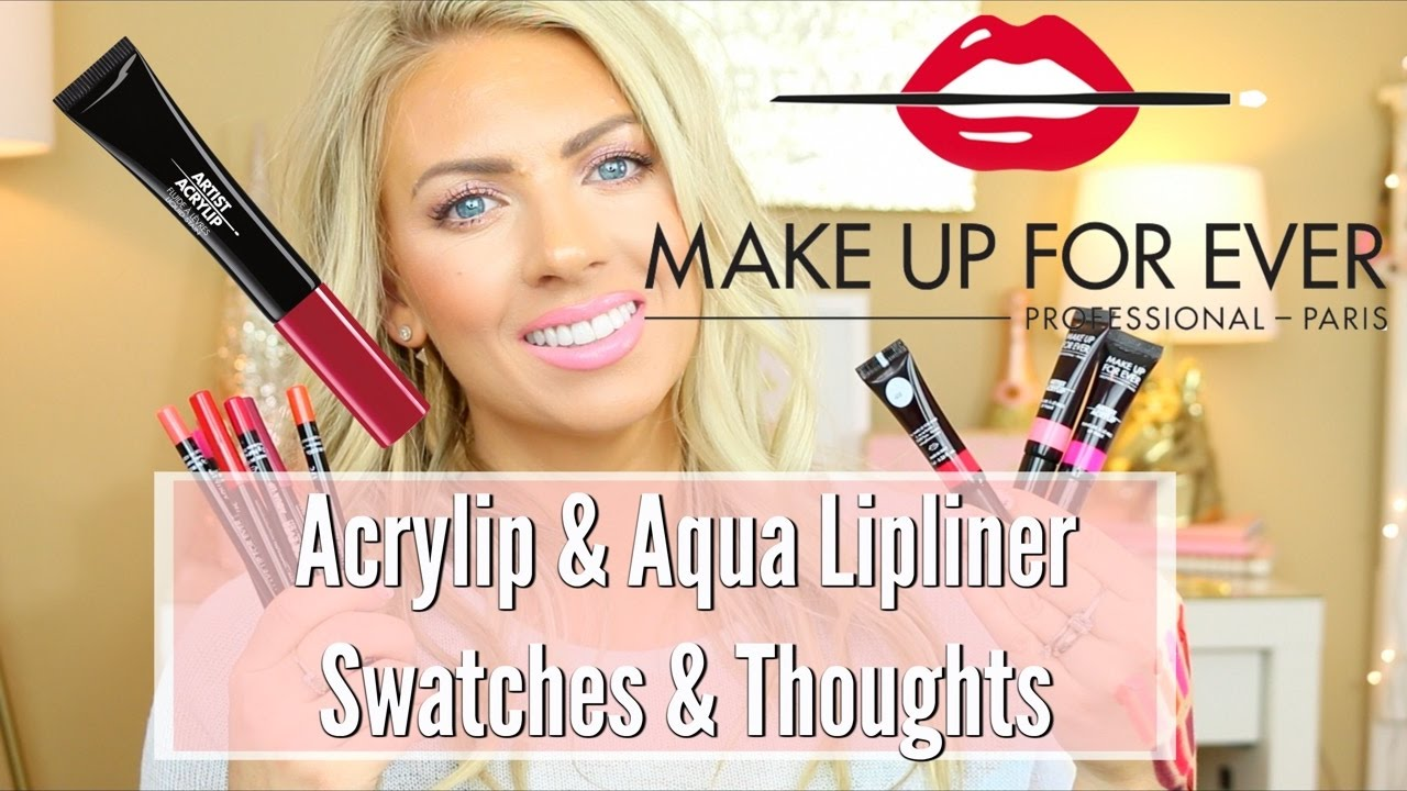 Make Up For Ever Acrylip Lip Paint & Aqua Lipliner Pencils 💋 | SWATCHES & THOUGHTS