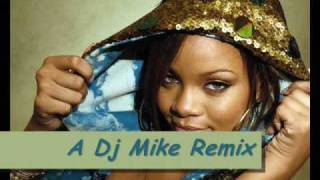 please don t stop the music remix rihanna ft dj mike