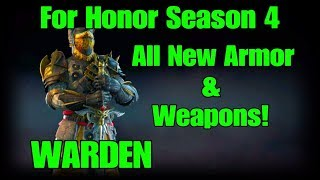For Honor Season 4 - Warden ALL NEW Legendary Armor and Weapon Sets Showcase (Every Piece!)