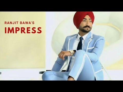 ranjit-bawa-(official-song)-impress-l-bunty-bains-l-audio-productions-l-latest-punjabi-songs-2019