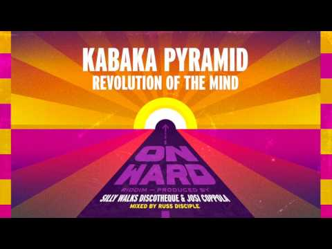 Kabaka Pyramid - Revolution Of The Mind prod. by Silly Walks Discotheque & Josi Coppola