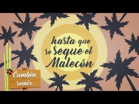 El Malecón  Cumbia Remix