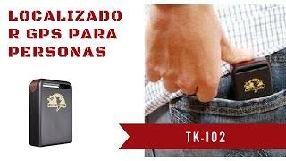 Localizador GPS TK-102 | Rastrea a Quien Quieras las 24 Horas