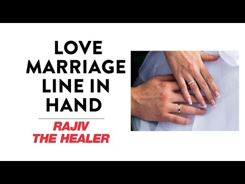 Love Marriage Line In Hand - प्रेम विवाह | Rajiv The Healer