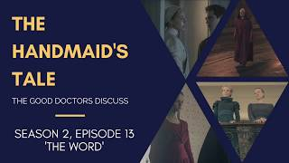 The Handmaid's Tale - Season 2, Episode 13 Finale Recap