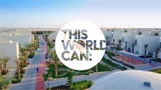 Dubai's Sustainable City - This World Can: Innovate to make our planet a better place ☀