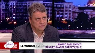 Lemond parlamenti mandátumáról Gréczy Zsolt