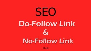 What is Do Follow Backlinks and No Follow Backlinks for SEO - Hindi