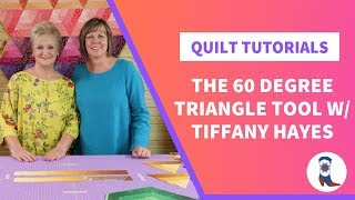 How to use the 60 Degree Triangle Tool with Tiffany Hayes