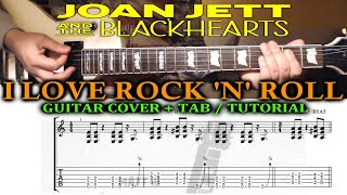 I Love Rock 'n' Roll (Joan Jett) GUITAR LESSON / COVER with TAB