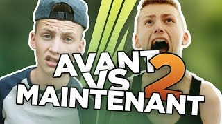 AVANT VS MAINTENANT 2 ! - TIM