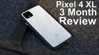 One Size Fit All Phone / Pixel 4 XL After 3 Month Review