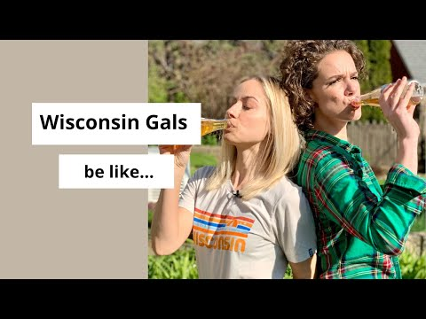 Wisconsin gals be like...