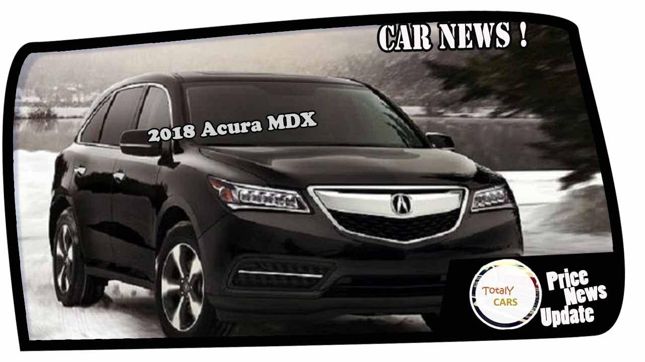 Wow Amazing 2018 Acura Mdx Price Spec