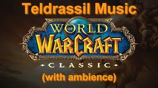 Teldrassil Music (with ambience) | Enchanted Forest Music - Classic WoW Music