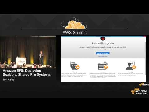 Amazon EFS: Deploying Scalable, Shared File Systems