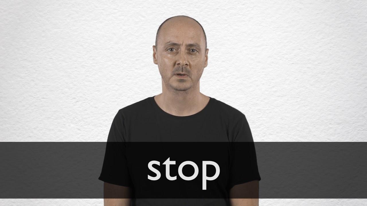Stop Definition und Bedeutung  Collins Wörterbuch