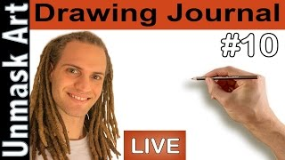 "Drawing Journal LIVE #10 ""Drawing All Day"""