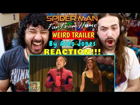 SPIDER-MAN FAR FROM HOME Weird Trailer | FUNNY SPOOF PARODY by Aldo Jones - REACTION!!!