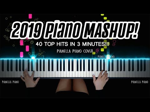 2019-piano-mashup!---40-top-hits-in-3-minutes!!-|-piano-cover-by-pianella-piano
