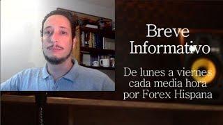 Breve Informativo - Noticias Forex del 22 de Marzo 2019