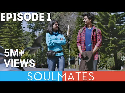 Soulmates   Original Webseries   Episode 1   Shillong