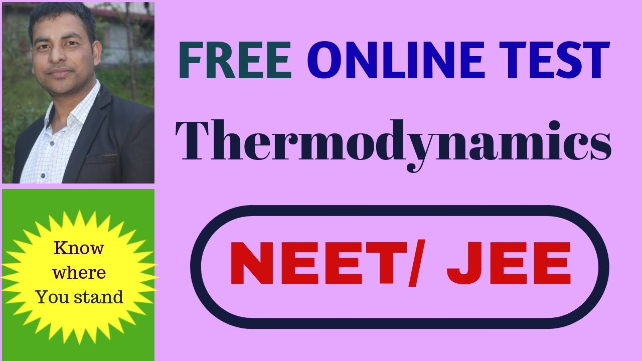 FREE ONLINE TEST- NEET/JEE (Thermodynamics)
