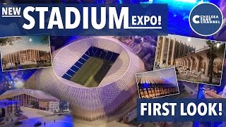NEW CHELSEA STADIUM! - First Look Expo! - Chelsea Fans Channel