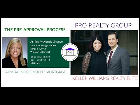 The Pre-Approval Process With Fairway Independent Mortgage & Pro Realty Group-KW Elite