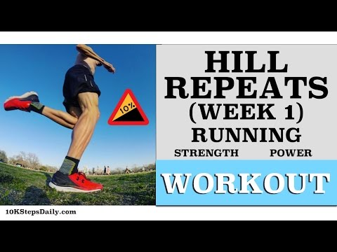 Hill workouts Week 1 - (6 Week Program)