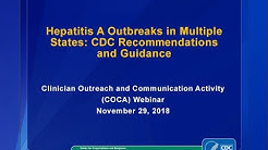 CDC COCA Call - Hepatitis A Outbreaks in Multiple States: CDC Recommendations and Guidance