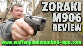 ✔ZORAKI M906 REVIEW / 9mmPAK / Made in Türkiye! / GERMAN / SSW / Schreckschuss Waffe