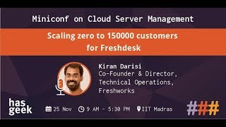 Scaling zero to 150000 customers for Freshdesk