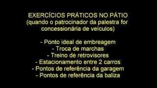 PALESTRAS PATROCINADAS GRATUITAS PARA O PÚBLICO - MEDO DE DIRIGIR.wmv
