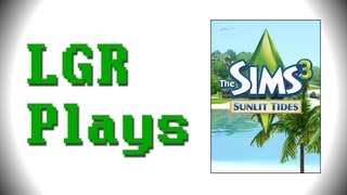LGR Plays - The Sims 3 [Sunlit Tides]
