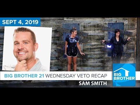 Big Brother 21 Wednesday Night Sept 4 Veto Recap | Sam Smith  #BB21