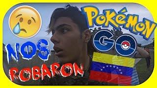 ME ROBARON JUGANDO POKEMON GO EN VENEZUELA | Adrian Duno.