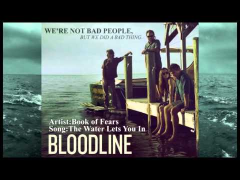 Book Of Fears - The Water Let's You In (Bloodline Theme)