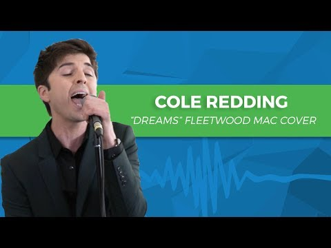 """Cole Redding - """"Dreams"""" Fleetwood Mac Acoustic Cover"""