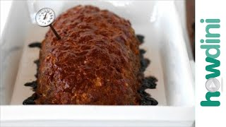 Easy Meatloaf Recipe - How To Make Meatloaf