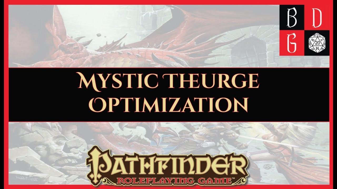 1e) Min-Maxing For Fun And Profit XLI - The Mystic Theurge