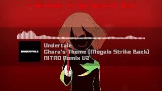Скачать Undertale Chara S Theme Megalo Strike Back NITRO Remix V2