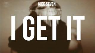 K$VN - I GET IT