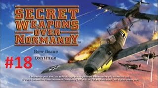 Secret Weapons Over Normandy - Mission 7: Midway